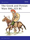 Cassin-Scott, Jack: The Greek and Persian Wars 500-323 B C