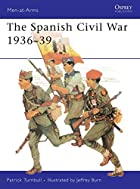 The Spanish Civil War 1936-39 (Men-at-Arms)…