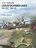 Munday, Eric: Usaaf Bomber Units: Pacific 1941-45