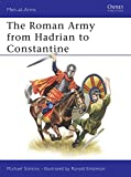 Simkins, Michael: Roman Army from Hadrian to Constantine
