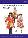 Barthorp, Michael: Marlborough&#39;s Army 1702-11