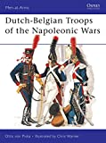 Von Pivka, Otto: Dutch-Belgian Troops of the Napoleonic Wars