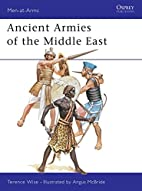 Ancient Armies of the Middle East by Terence…