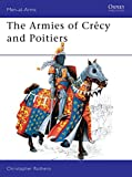 Rothero, Christopher: Armies of Crecy & Poitiers