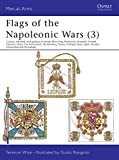Wise, T.: Flags of the Napoleonic Wars