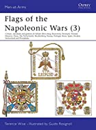 Flags of the Napoleonic Wars 3 by Terence…