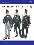 Bryan Fosten: Wellington's Infantry (Men at Arms Series, 119)