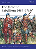 Windrow, Martin: Jacobite Rebellions, 1689-1745