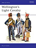 Fosten, Bryan: Wellington's Light Cavalry (Men-at-Arms)