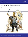 Wilcox, Peter: Rome's Enemies (1) : Germanics and Dacians