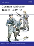Quarrie, Bruce: German Airborne Troops 1939-45 (Men-at-Arms)