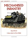 Bryan Perrett: Mechanised Infantry (Vanguard)