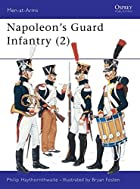 Napoleon's Guard Infantry (2) (Men at…
