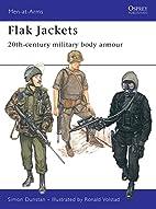 Flak Jackets: Twentieth Century Military…