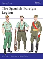 The Spanish Foreign Legion by John Scurr