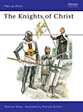 Terence Wise: Knights of Christ (Men-at-Arms)