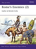 Rome's Enemies 2: Gallic and British Celts…