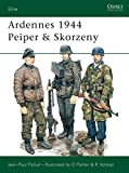 Pallud, Jean-Paul: Ardennes 1944: Peiper and Skorzeny