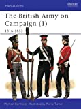Barthorp, Michael: The British Army on Campaign, 1816-1853