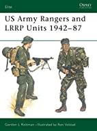 US Army Rangers & LRRP Units 1942-87 by…
