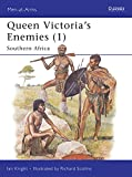 Knight, Ian: Queen Victoria&#39;s Enemies: Southern Africa