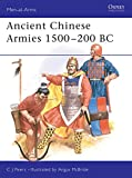 Peers, C.J.: Ancient Chinese Armies 1500-200 Bc