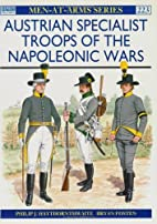 Austrian Specialist Troops of the Napoleonic…