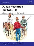 Queen Victoria's Enemies 4: Asia,…