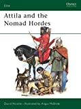 Nicolle, David: Attila and the Nomad Hordes (Elite)