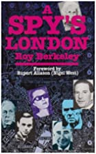 A Spy's London: A Walk Book of 136…