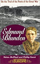 EDMUND BLUNDEN (Battleground Europe) by…