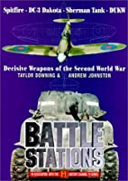 Battlestations: War Winning Weapons of the…