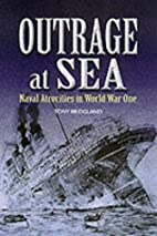 Outrage at Sea: Naval Atrocities in World…