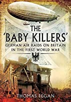 The 'Baby Killers': German Air Raids on…