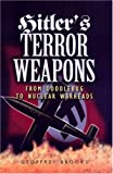 Brooks, Geoffrey: Hitler's Terror Weapons: From V-1 to Vimana