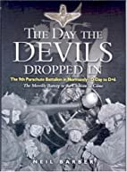 Day the Devils Dropped In: The 9th Parachute…