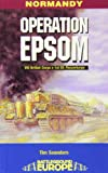 Saunders, Tim: OPERATION EPSOM (Battleground Europe Normandy)
