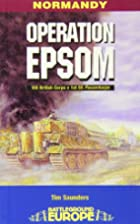 OPERATION EPSOM: VIII British Corps v 1st SS…