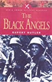 Butler, Rupert: The Black Angels: The Story of the Waffen-Ss