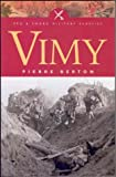 Berton, Pierre: Vimy