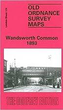 Wandsworth Common 1893: London Sheet 124…