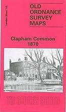 Clapham Common 1870: London Sheet 115.1 (Old…