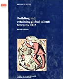 Johnson, Mike: Building & retaining global talent: towards 2002