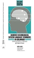 Acquired Neurological Speech/Language…