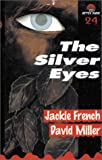 French, Jackie: The Silver Eyes
