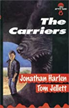 The Carriers by Jonathan Harlen