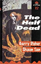 The Half Dead by Garry Disher