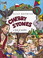 Cherry Stones : A Book of Numbers by Sally…