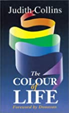 The Colour of Life by Judith Collins
