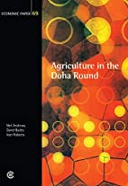 Agriculture in the Doha Round by Neil…